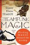 Steampunk Magic: Working Magic Aboard the Airship