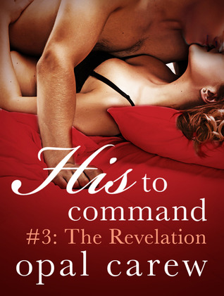 The Revelation (His to Command #3)