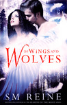 Of Wings and Wolves (Wings and Wolves #1)