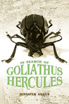 In Search of Goliathus Hercules