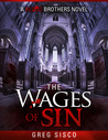 The Wages of Sin (Blood Brothers, #2)