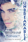 Unbreakable (Unravelling, #2)