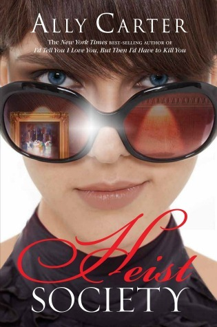 BOOK REVIEW: HEIST SOCIETY BY ALLY CARTER