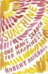 Sunshine: One Man's Search For Happiness