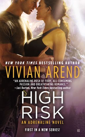 High Risk (Adrenaline, #1)