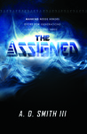 The Assigned