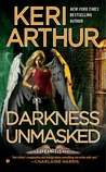Darkness Unmasked (Dark Angels, #5)