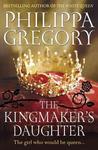 The Kingmaker's Daughter (The Cousins' War, #4)