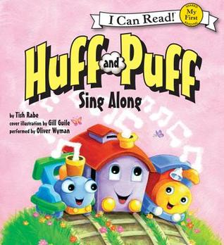 Huff and Puff Sing Along: My First I Can Read