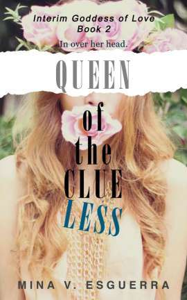 Queen of the Clueless (Interim Goddess of Love, #2)