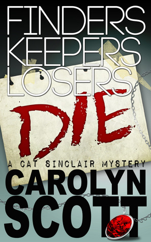 Finders Keepers Losers Die (humorous romantic mystery)