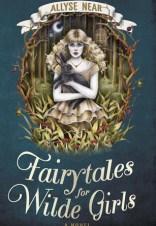 fairytales for wilde girls allyse near