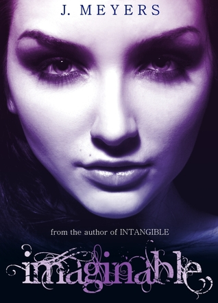 Imaginable (Intangible, #2)