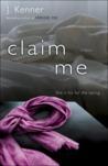 Claim Me (Stark Trilogy, #2)