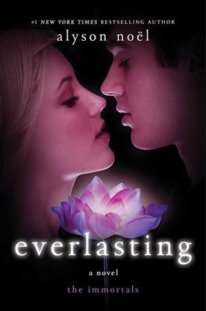 Everlasting (The Immortals #6) – Alyson Noel