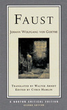 Faust, A Tragedy: Interpretive Notes, Contexts, Modern Criticism (Critical Editions)