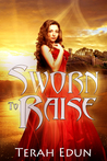 Sworn to Raise (Courtlight #1)