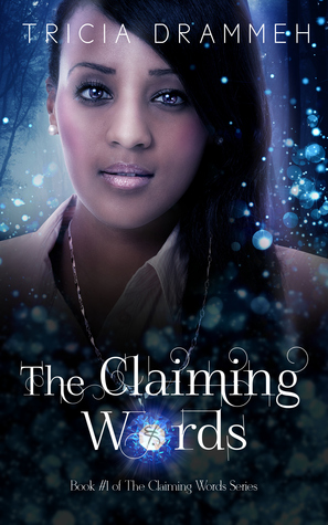 The Claiming Words by Tricia Drammeh