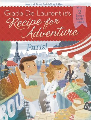 Paris! (Recipe for Adventure, #2)