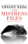 The Mistress Files (The Original Sinners #3.5)