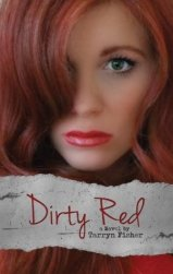 Dirty Red (Love Me with Lies, #2)