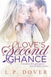 Love's Second Chance by L.P. Dover
