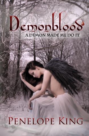A Demon Made Me Do It (Demonblood #1)