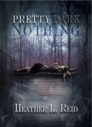 Pretty Dark Nothing by Heather Reid Review: Dark demons get absorbed in high school drama