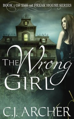 The Wrong Girl (The 1st Freak House Series, #1)