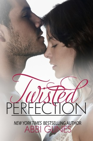 Twisted perfection (Perfection, #1)