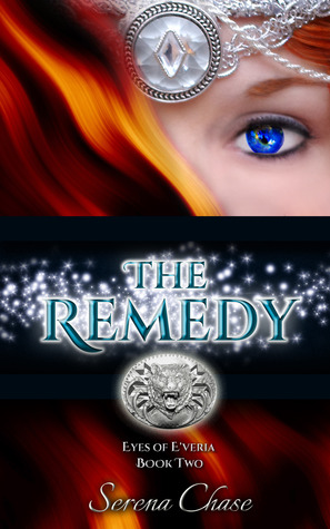 The Remedy by Serena Chase
