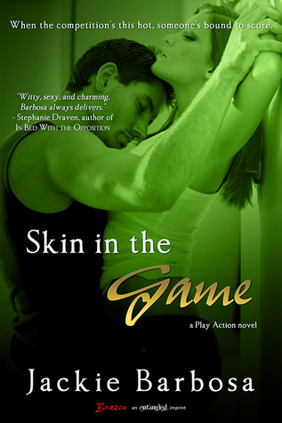 Skin in the Game by Jackie Barbosa