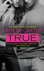 Book Review: Erin McCarthy's True