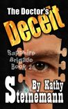 The Doctor's Deceit: Sapphire Brigade Book 2
