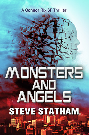 Monsters And Angels by Steve Statham