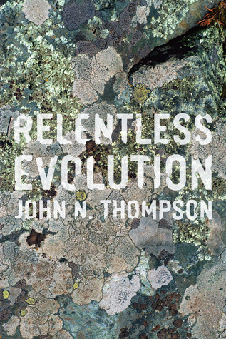 Relentless Evolution