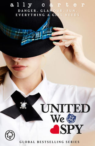 Waiting On Wednesday #21: United We Spy by Ally Carter