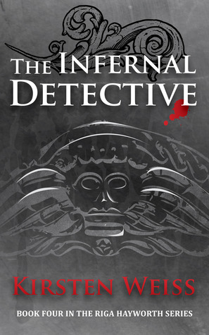 The Infernal Detective (Riga Hayworth, #4)