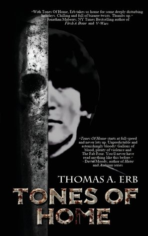 Tones of Home by Thomas A. Erb