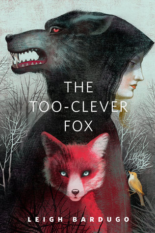 Book 2.5: THE TOO-CLEVER FOX