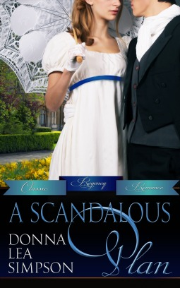 A Scandalous Plan by Donna Lea Simpson