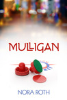 Mulligan (2013 Daily Dose: Make a Play)