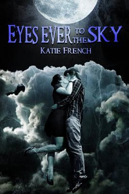 Eyes Ever to the Sky