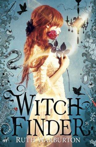 Witch Finder (Witch Finder #1) – Ruth Warburton
