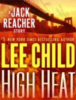 """Book Review: Lee Child's """"High Heat"""""""