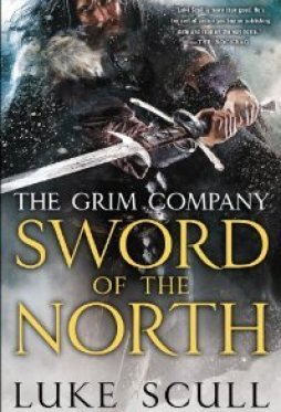 Sword of the North (The Grim Company, #2)
