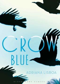 Crown Blue by Adriana Lisboa