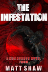 The Infestation