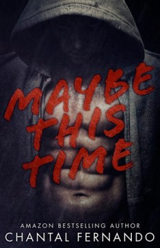Maybe This Time (Maybe, #1)