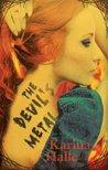 The Devil's Metal (Devils, #1)